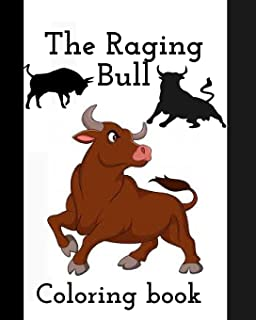 The Raging Bull: Coloring book for kids