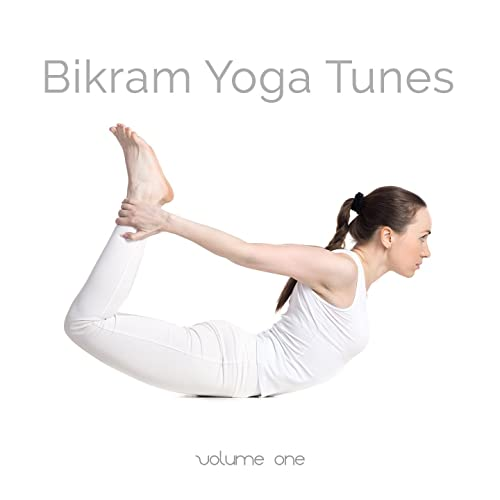 Bikram Yoga Tunes, Vol. 1 (Relaxing Yoga & Meditation Sounds ...