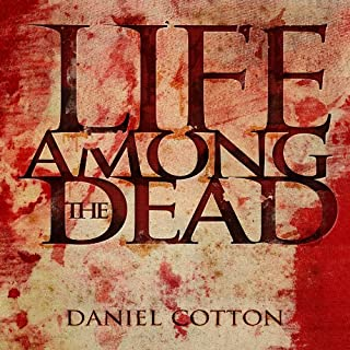 Life Among the Dead audiobook cover art