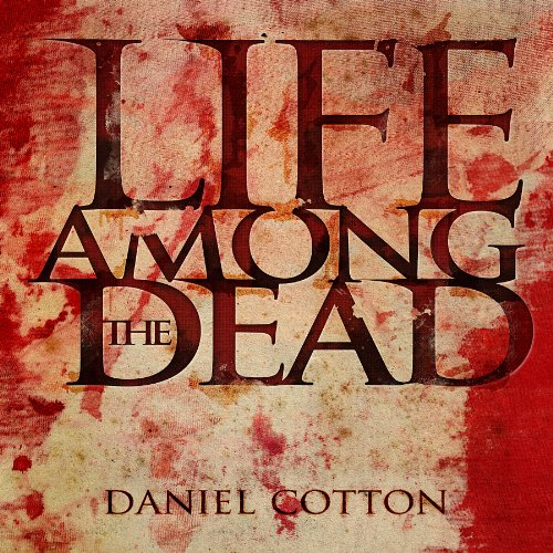 Life Among the Dead cover art