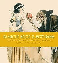 Livres Blanche Neige et les Sept Nains : Toutes les coulisses d'un classique de l'animation PDF
