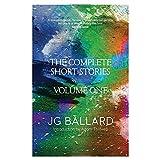 The Complete Short Stories (v. 1) by J. G. Ballard(2010-02-01)