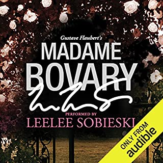 Madame Bovary: A Signature Performance by Leelee Sobieski cover art