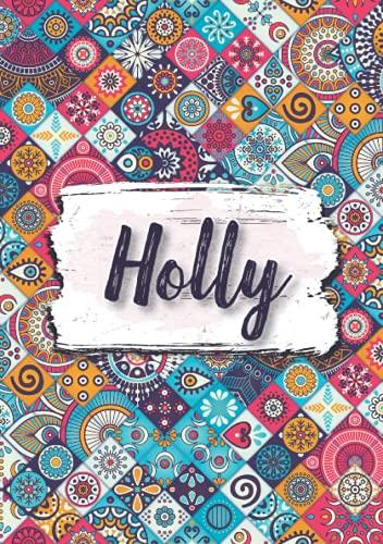 Holly: Notizbuch A5   Personalisierter vorname Holly   Geburtstagsgeschenk für Frau, Mutter, Schwester, Tochter   Design: Ethnische florale   120 Seiten liniert, Kleinformat A5 (14,8 x 21 cm)