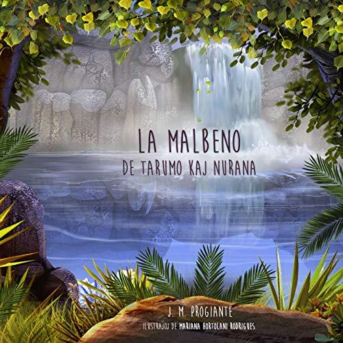La malbeno de Tarumo kaj Nurana (Esperanto Edition) (Paperback)