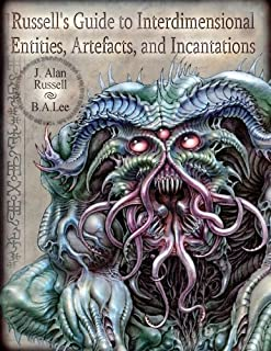 Russell's Guide to Interdimensional Entities, Artefacts, and Incantations