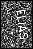 Elias - Notizbuch: Personalisiertes Geschenk, Journal und leeres Buch mit individuellem Design-Cover (Persolli Namensbücher)