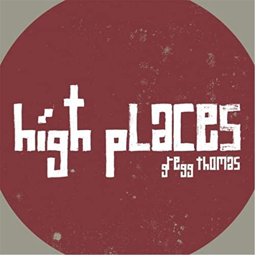 6ba13d98662d1 High Places by Gregg Thomas on Amazon Music - Amazon.com