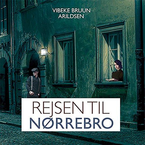 Rejsen til Nørrebro audiobook cover art