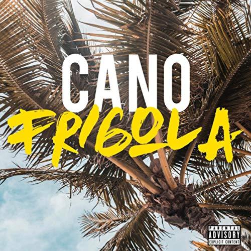 Frigola [Explicit]