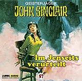 John Sinclair Edition 2000 – Folge 57 – Im Jenseits verurteilt