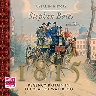 1815: Regency Britain in the Year of Waterloo cover art