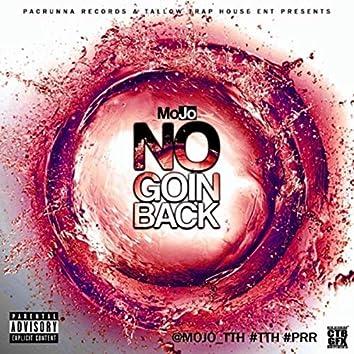 No Goin' Back