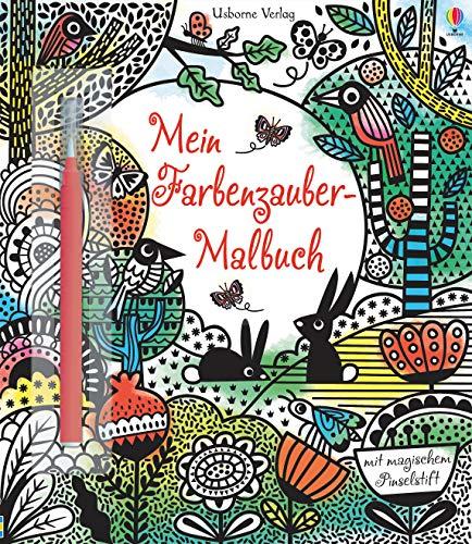Mein Farbenzauber-Malbuch: mit magischem Pinselstift