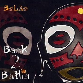 Back 2 Bahia