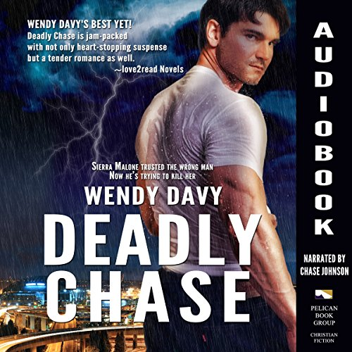 Deadly Chase Audiobook By Wendy Davy cover art