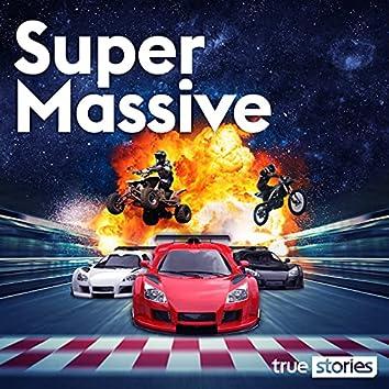 Super Massive