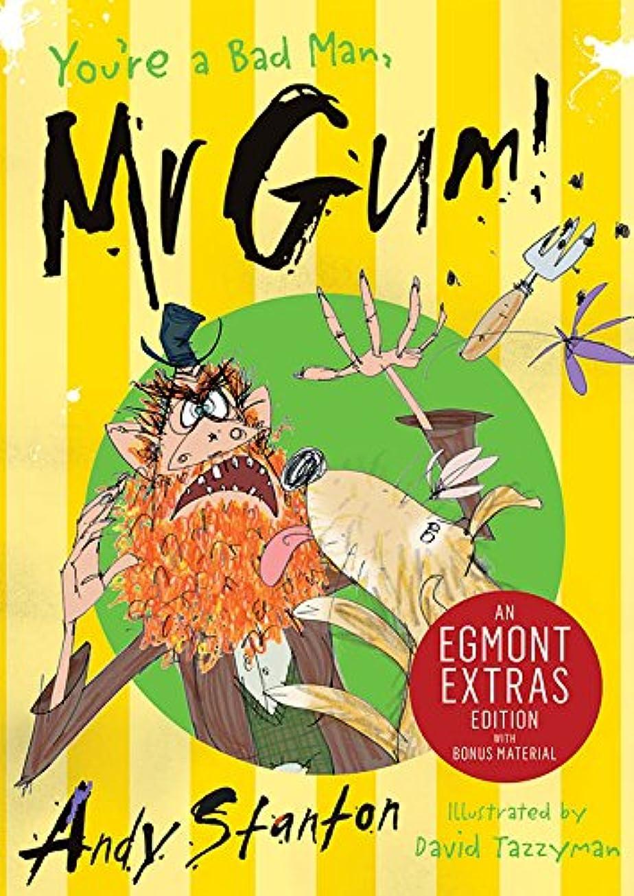 ジョージスティーブンソン南方の透過性You're a Bad Man, Mr. Gum! (Mr Gum Book 1) (English Edition)