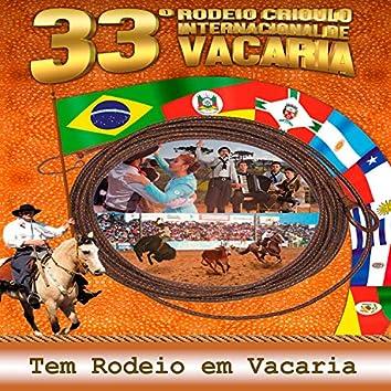 33º Rodeio Crioulo Internacional de Vacaria: Tem Rodeio em Vacaria