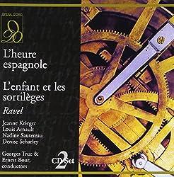 Ravel : L'heure espagnole, L'enfant et les sortileges. Krieger, Arnault, Sautereau, Scharley.