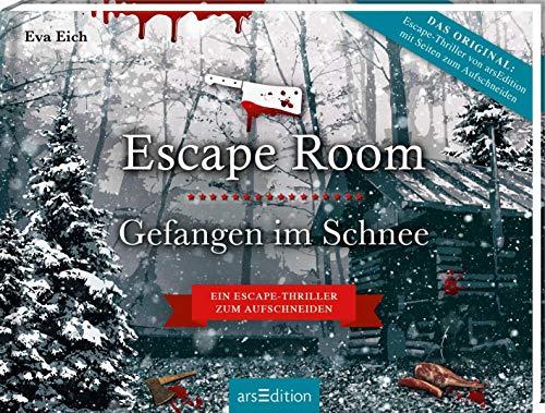 Escape Room. Gefangen im Schnee. Das Original: Der neue Escape-Room-Thriller von Eva Eich: Löse 20 Rätsel und öffne den Ausgang