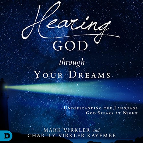 Hearing God Through Your Dreams audiobook cover art