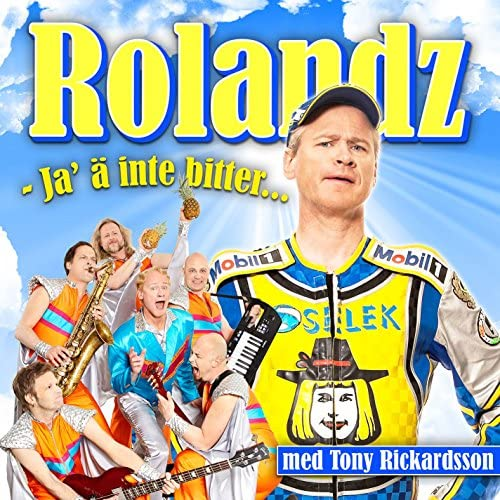 Rolandz & Tony Rickardsson