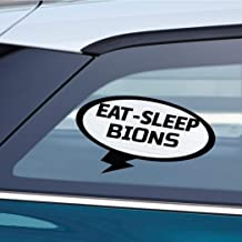 Makoroni - EAT SLEEP BIONS Animal Car Laptop Wall Sticker Decal - 3.5'by6'(Small) or 5'by9'(Large)