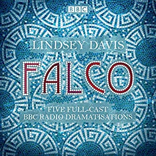 Falco: The Complete BBC Radio Collection     Five Full-Cast Dramatisations              By:                                                                                                                                 Lindsey Davis                               Narrated by:                                                                                                                                 Anna Madeley,                                                                                        Anton Lesser,                                                                                        Ben Crowe,                   and others                 Length: 12 hrs and 20 mins     26 ratings     Overall 4.5