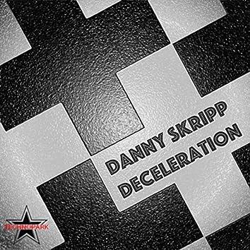 Deceleration