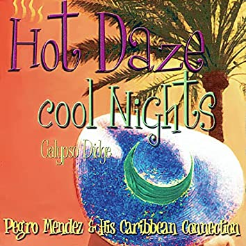 Hot Daze Cool Nights
