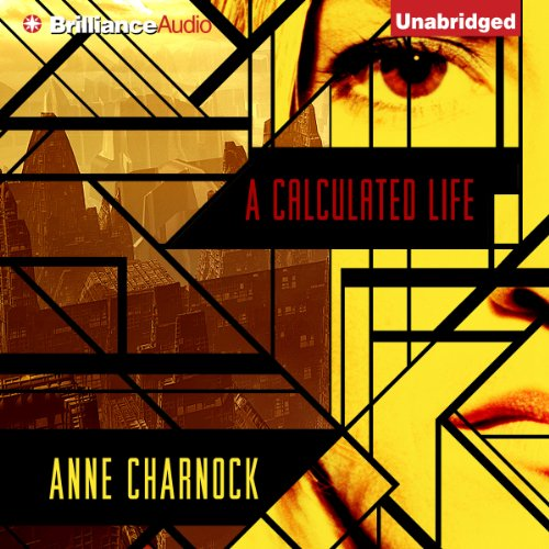 A Calculated Life audiobook cover art