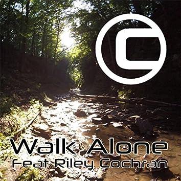 Walk Alone (feat. Riley Cochran)