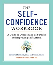 The Self Confidence Workbook: A Guide to Overcoming Self-Doubt and Improving Self-Esteem PDF