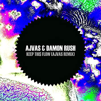 Keep Thi$ Flow (Ajvas Remix)