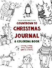 Countdown to Christmas Journal & Coloring Book: Coloring, Cooking, Poetry, Traditions, Games & Creativity (Fun-Schooling With Thinking Tree Books) (Volume 1)