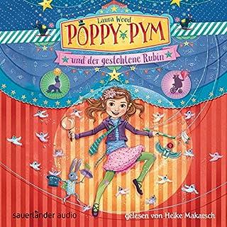 Poppy Pym und der gestohlene Rubin     Poppy Pym 1              Autor:                                                                                                                                 Laura Wood                               Sprecher:                                                                                                                                 Heike Makatsch                      Spieldauer: 5 Std. und 37 Min.     7 Bewertungen     Gesamt 4,1