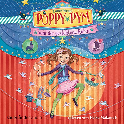 Poppy Pym und der gestohlene Rubin (Poppy Pym 1) Titelbild