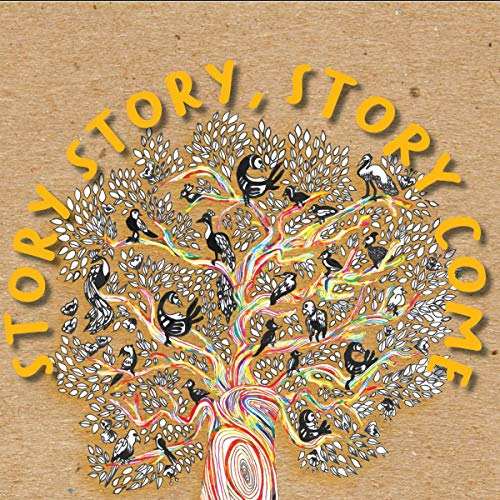 Story, Story! Story Come! cover art