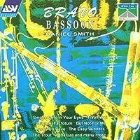 Bravo Bassoon by Daniel Smith