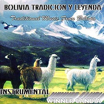 Bolivia Tradición y Leyenda