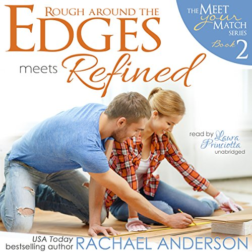 Rough Around the Edges Meets Refined audiobook cover art