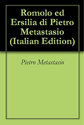 Romolo ed Ersilia di Pietro Metastasio