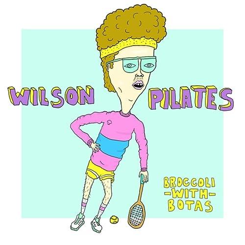 Wilson Pilates de Broccoli With Botas en Amazon Music - Amazon.es