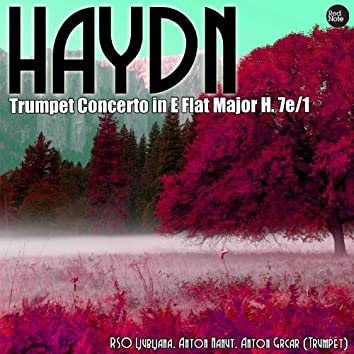 Haydn: Trumpet Concerto in E Flat Major H. 7e/1