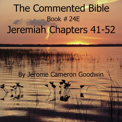 The Commented Bible: Book 24E - Jeremiah audiobook cover art