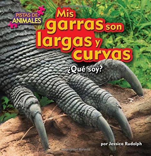 MIS Garras Son Largas y Curvas (Claws) (Pistas de animales)