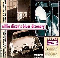 Blues Dixonary Vol. 3