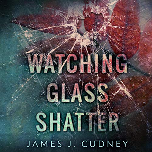 Watching Glass Shatter audiobook cover art