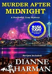 Murder After Midnight: Northwest Cozy Mystery Series